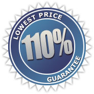 110% Lowest Price Guaranteed